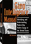GANG INTELLIGENCE MANUAL: IDENTIFYING AND UNDERSTANDING MODERN-DAY VIOLENT GANGS IN THE UNITED STATE