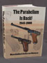 THE PARABELLUM IS BACK! 1945-2000