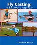 FLY CASTING: A SYSTEMATIC APPROACH
