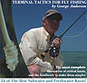 TERMINAL TACTICS FOR FLY FISHING