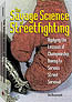 THE SAVAGE SCIENCE OF STREETFIGHTING: APPLYING THE LESSONS OF CHAMPIONSHIP BOXING TO SERIOUS STREET