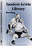 THE SANDOW-LEWIS LIBRARY: WRESTLING