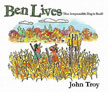BEN LIVES: THAT IRREPRESSIBLE DOG IS BACK!