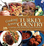 COOKING ACROSS TURKEY COUNTRY: MORE THAN 200 OF OUR FAVORITE GAME RECIPES, FROM QUICK HORS D'OEU