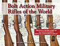 BOLT ACTION MILITARY RIFLES OF THE WORLD