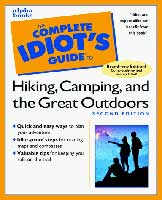THE COMPLETE IDIOT'S GUIDE TO CAMPING & HIKING 2ND EDITION