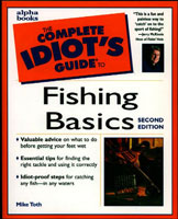 COMPLETE IDIOT'S GUIDE TO FISHING BASICS: 2ND EDITION