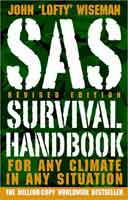 SAS SURVIVAL HANDBOOK: FOR ANY CLIMATE IN ANY SITUATION (REV ED)