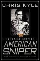 AMERICAN SNIPER: MEMORIAL EDITION-THE AUTOBIOGRAPHY OF THE MOST LETHAL SNIPER IN U.S. MILITARY HISTO