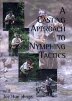 A CASTING APPROACH TO NYMPHING TACTICS