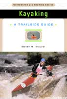 KAYAKING: A TRAILSIDE GUIDE