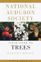 NATIONAL AUDUBON SOCIETY FIELD GUIDE TO TREES: EASTERN REGION