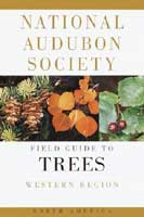 NATIONAL AUDUBON SOCIETY FIELD GUIDE TO TREES: WESTERN REGION