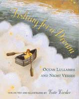 FISHING FOR A DREAM: OCEAN LULLABIES & NIGHT VERSES