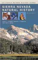 SIERRA NEVADA NATURAL HISTORY: REVISED EDITION