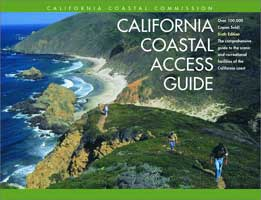 CALIFORNIA COASTAL ACCESS GUIDE: 6TH EDITION