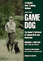 GAME DOG-- 2ND EDITION: A CONCISE NEW TRAINING METHOD