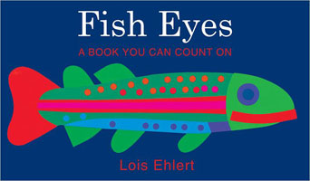 FISH EYES BIG BOOK: A BOOK YOU CAN COUNT ON
