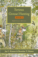 SERIOUS GROUSE HUNTING, BOOK 1