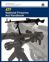 ATF NATIONAL FIREARMS ACT HANDBOOK