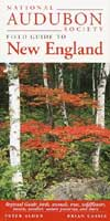 NATIONAL AUDUBON SOCIETY REGIONAL GUIDE TO NEW ENGLAND