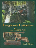 LONGBEARDS, CALLMAKERS AND MEMORIES