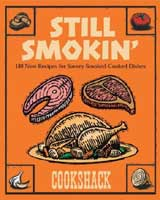 STILL SMOKIN': 180 NEW RECIPES FOR SAVORY SMOKE-COOKED DISHES