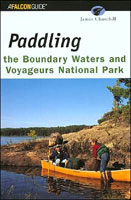 PADDLING VOYAGEURS NATIONAL PARK AND THE BOUNDARY WATERS