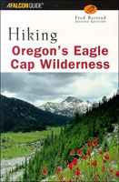 HIKING OREGON'S EAGLE CAP WILDERNESS, 2ND EDITION