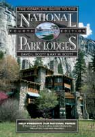 THE COMPLETE GUIDE TO THE NATIONAL PARK LODGES, 4TH ED