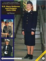 U.S. NAVY UNIFORMS IN WORLD WAR II SERIES: VOL.5: U.S. NAVY UNIFORMS AND INSIGNIA 1943-1946