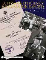 LUFTWAFFE EFFICIENCY & PROMOTION REPORTS FOR THE KNIGHT'S CROSS WINNERS: VOL II