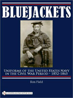 BLUEJACKETS: UNIFORMS OF THE UNITED STATES NAVY IN THE CIVIL WAR PERIOD 1852-1865
