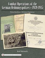 COMBAT OPERATIONS OF THE GERMAN ORDNUNGSPOLIZEI: 1939-1945