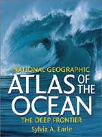 ATLAS OF THE OCEAN: THE DEEP FRONTIER
