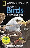 NATIONAL GEOGRAPHIC FIELD GUIDE TO THE BIRDS OF NORTH AMERICA, 4TH ED.