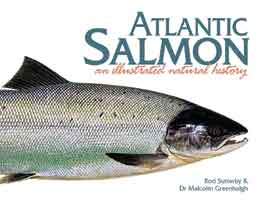 ATLANTIC SALMON; AN ILLUSTRATED NATURAL HISTORY
