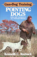 GUN-DOG TRAINING: POINTING DOGS