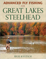 ADVANCED FLY FISHING FOR GREAT LAKES STEELHEAD