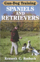 GUN-DOG TRAINING: SPANIELS & RETRIEVERS
