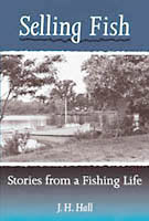 SELLING FISH: STORIES FROM A FISHING LIFE