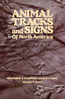 ANIMAL TRACKS & SIGNS OF NORTH AMERICA