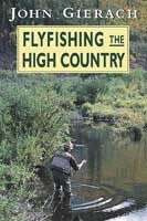 FLYFISHING THE HIGH COUNTRY
