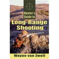 HUNTER'S GUIDE TO LONG-RANGE SHOOTING