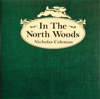 IN THE NORTH WOODS: A STORY FOR ALL AGES