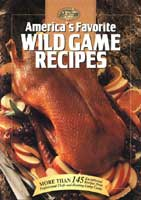 AMERICA'S FAVORITE WILD GAME RECIPES