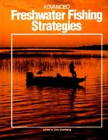 ADVANCED FRESHWATER FISHING STRATEGY