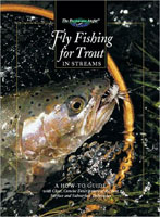 FLYFISHING FOR TROUT IN STREAMS