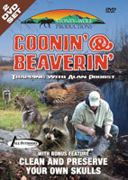 COONIN' & BEAVERIN' - 2 DVD SET