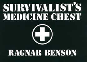 SURVIVALIST'S MEDICINE CHEST